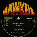 Hung Up / Uptown Rebel - Desi Roots