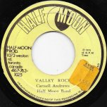 Valley Of Tears / Valley Rock Ver - Carnell Andrews And The Half Moon Band / Super 8 Corporation