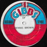 Visions Of Dennis Brown - Dennis Brown