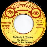 Voice Of My Father / Lightning And Thunder - Dennis Brown / The Observer Meets Soul Syndicate