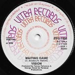 Waiting Game / Waiting Dub - Vision