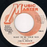 Want To Be Your Man - Colin Roach