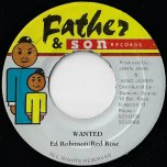 Wanted / Ver - Ed Robinson And Anthony Red Rose / Danny Brownie
