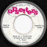 War In A Babylon It Sipple Out Deh / Leggo - Max Romeo / Jah Lloyd