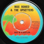 War In A Babylon / Revelation Dub - Max Romeo And The Upsetters