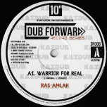 Warrior For Real / For Real / Dub Real - Ras Amlak / Kai Dub