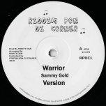 Warrior / Ver / Bow Down / Dub - Sammy Gold / Monty Dan