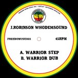Warrior Step / Warrior Dub - Whodemsound