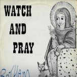 Watch And Pray - Alpha And Omega
