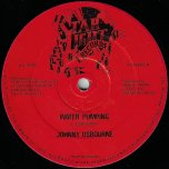 Water Pumping / Music On My Mind - Johnny Osbourne / Wayne Smith
