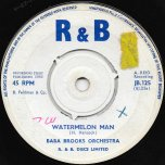 Watermelon Man / Things Come To Those Who Wait - Baba Brooks Orchestra / Stranger Cole With Baba Brooks Orchestra