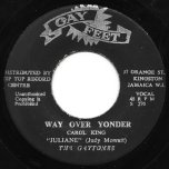 Way Over Yonder / Yonder Ver - Julian Actually Judy Mowatt And The Gaytones