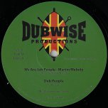 We Are Jah People / Dub People / Cant Stop The Vibes / Cant Stop The Dub - Martin Melody / Mike Turner