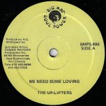 We Need Some Loving / I Am Crying - The Uplifters / Sonia Williams
