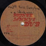 We Rule Everytime / Dub Time / Cry For Me (Sleng Teng) / Dubwise - Leroy Smart / Pad Anthony