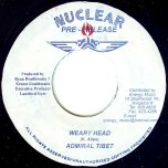 Weary Head / Why - Admiral Tibet / Splicer