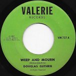 Weep And Mourn / Jazz  Reggae - Douglas Guthrie