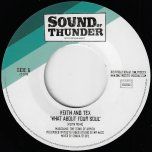 What About Your Soul / What About Your Dub - Keith And Tex / Chakatack