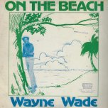 On The Beach / Ver - Wayne Wade / Trinity
