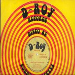 What You Wanna Do / Rockers Delight / Deadly Dub - Roman Stewart / Revolutionaries