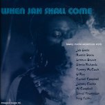When Jah Shall Come - Various..Ronnie Davis..Lennox Brown..Sheila Rickards..Tommy McCook..Al Campbell..King Tubby