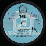 Which Way / Dub / The Wicked Cant Enter / Dub  - Prince Malachi / Dezzi D