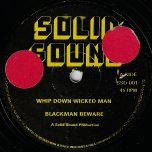 Whip Down The Wicked Man / Blackman Beware / Love - Hopeton Junior / Main Attraction