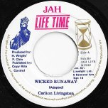 Wicked Runaway / Ver - Carlton Livingston