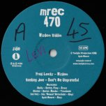 Wisdom / Dont Be Ungrateful / Ver / Deeper Dub - Fred Locks / Ranking Joe / Twilight Crew