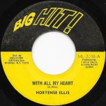 With All My Heart / Version II - Hortense Ellis / Jah Man All Stars