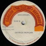 Woman A Grumble / Archangel - Derrick Morgan And I Roy