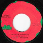 Woman Shadow / Shadow Ver - Sugar Minott And The Versionaires