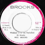Woman Cant Be Satisfied / Ver - Mike Brooks