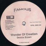 Wonder Of Creation / Roman Soldier - Dennis Brown / Tony Rebel