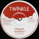 World Crisis / Dub / Declaration Of Rights / Dub - Twinkle Brothers