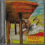 World War Dub Part 1 - Prince Hammer