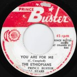You Are For Me / Our Day Will Come - The Ethiopians / Prince Buster All Stars