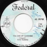 You Are My Sunshine / Pussy Watchman - Errol Dunkley / Max Romeo