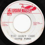 You Dont Care / Fade Away Dub - Lloyd Parks