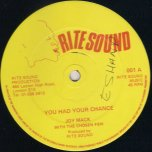 You Had Your Chance / Ver - Joy Mack and The Chosen Few