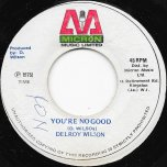 Youre No Good / Ver - Delroy Wilson