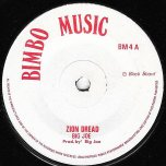 Zion Dread / What A Disturbance - Big Joe / Derrick Morgan