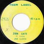 Zion Gate / Pickle Pepper - Jah Lloyd